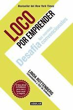 LOCO POR EMPRENDER / CRAZY IS A COMPLIMENT - ROTTENBERG, LINDA - NEW BOOK