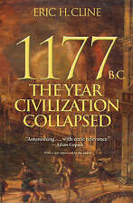 1177 B.C.: The Year Civilization Collapsed by Eric H. Cline (Paperback, 2015)