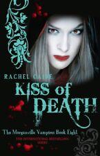 Kiss of Death (Morganville Vampires, Book 8),Rachel Caine