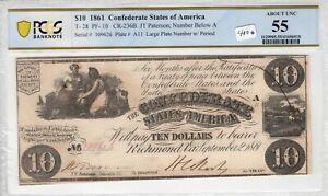 Confederate States of America 1861 10 Dollar PCGS Banknote T 28 PF 10 AU 55 236B