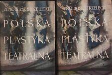 Polska plastyka teatralna. 2 volumi. Zenobiusz Strzelecki. 1963. Y5