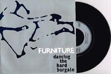"FURNITURE - DANCING THE HARD BARGAIN - 7"" 45 VINYL RECORD w PICT SLV - 1985"