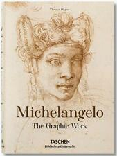 MICHELANGELO – THE GRAPHIC WORK ~ TASCHEN ~ PROFUSELY ILLUSTRATED ~ NEW ~ HC