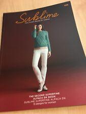 Sublime Second Superfine Alpaca D/K Design Book 13 Knitting Patterns Women 686