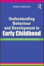 Understanding Behaviour and Development in Early Childhood: A Guide to Theory an