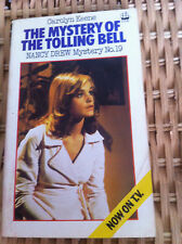 The Mystery of the Tolling Bell by Carolyn Keene Nancy Drew # 19