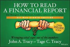 How to Read a Financial Report: Wringing Vital Signs Out of the Numbers by Trac
