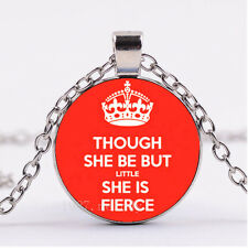 Photo Silver Fashion Glass Necklace:(Though she be but little she is fierce