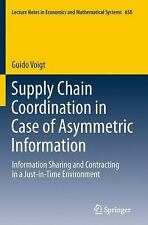 Supply Chain Coordination In Case Of Asymmetric Information: Information Shar...