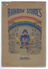 Rainbow Stories George W Caldwell 1919 Children's Books Fairy Tales