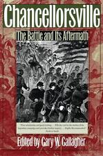 Chancellorsville: The Battle and Its Aftermath (Paperback or Softback)