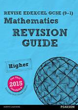 Revise Edexcel GCSE (9-1) Mathematics Higher Revision Guide