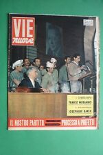Voies Neuf 1956 Indication National PCI Josephine Baker Philip De Pisis Moranino