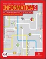 Informatica 2, Minerva italica scuola, Gallo/Sirsi codice:9788829836772