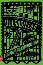 Quesadillas: A Novel: By Juan Pablo Villalobos
