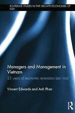 Managers and Management in Vietnam: 25 Years of Economic Renovation (Doi moi)