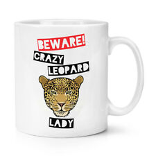 Beware Pazzo Leopardo Donna 10oz Tazza - Divertente Animale