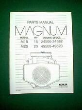 KOHLER MAGNUM ENGINE MODELS M18 18HP & M20 20HP PARTS MANUAL