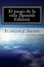 El Juego de la Vida (Spanish Edition) : Y Como Jugarlo by Florence Shinn...