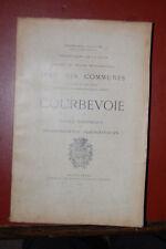 Etat des communes a la fin du XIX, Courbevoie, not Historique 1906 Collectif