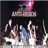 Anti-Heroes - 1000 Nights of Chaos (Live Recording, 2010)