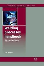 Welding Processes Handbook, Second Edition (Woodhead Publishing Series in