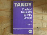 TANDY PRACTICAL TRANSISTOR NOVELTY CIRCUITS N.NESS ELECTRONICS RARE BOOK