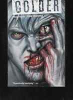 Colder Volume 1 by Paul Tobin & Juan Ferreyra 2013, Paperback Dark Horse OOP