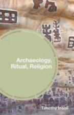 Archaeology, Ritual, Religion (Themes in Archaeology Series), , Insoll, Timothy,