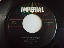 Ricky Nelson I Wanna Be Loved / Mighty Good 45 1959 Imperial Vinyl Record