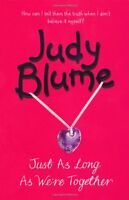 Just as Long as We're Together,Judy Blume