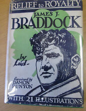 Relief to Royalty the James J. Braddock Story Lud Damon Runyon Rare Boxing Book