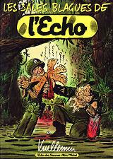 Les Sales Blagues De L'Echo T1 - Vuillemin - Eds. Albin Michel - 1987 - EO