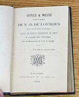 OFFICE & MESSE de Notre Dame de Lourdes suivis de divers exercices de Piété 1895