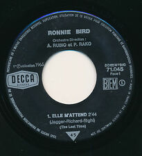 "RONNIE BIRD 45 TOURS 7"" FRANCE ELLE M'ATTEND (DES ROLLING STONES)"
