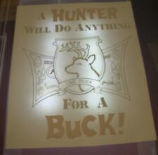 Vintage Hunters Will Do Anything For A Buck! T-Shirt Iron On Transfer