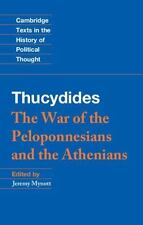 Cambridge Texts in the History of Political Thought: Thucydides : The War of...