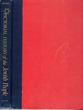Pictorial History of the Jewish People, by Nathan Ausubel - 1953
