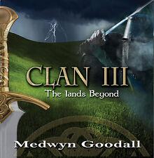 CLAN 3 - The Lands Beyond - Medwyn Goodall