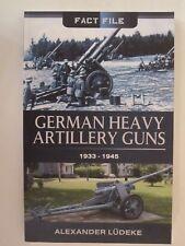 German Heavy Artillery Guns 1933-1945 - World War Two
