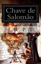 Chave de Salomão de J. R. P. T : Mafteach Há'Shlomo by José Tavares (2015,...