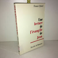 Une Lecture De L'evangile De Jean - France Quéré - Desclée de Brouwer - YY-13257