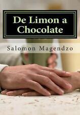 De Limon a Chocolate by Salomón Magendzo (2015, Paperback)