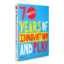 Classics: Mattel 70 Years: Of Innovation and Play 2015 Hardcover Assouline Book