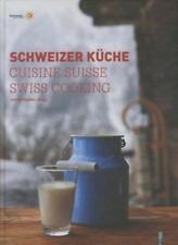 Schweizer Küche|Cuisine Suisse|Swiss Cooking von Alfred Heafeli (2011, Gebundene Ausgabe)