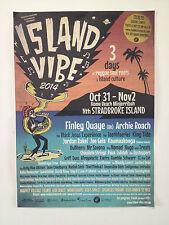 ISLAND VIBE Festival 2014 Promo Poster A2 ARCHIE ROACH FINLEY QUAYE Bullhorn NEW