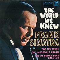 FRANK SINATRA The world we knew FR Press 45 Tours