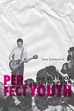 Perfect Youth: The Birth of Canadian Punk-ExLibrary