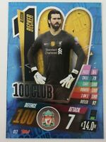 2020/21 Match Attax UEFA Champions League - Alisson 100 Club Liverpool