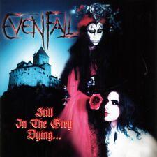 Evenfall - Still in the Grey Dying CD NEU OVP